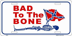 bad to the bone rebel flag license plate tag