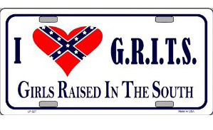 grits girls raised in the south license plates rebel flag